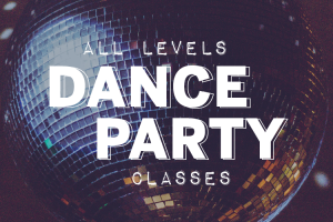 All Levels Dance Party