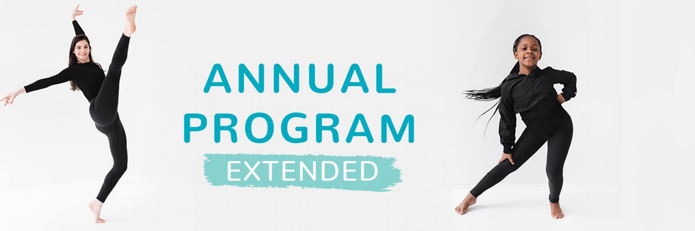Annual Program Extended